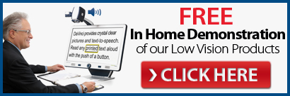 Free Low Vision In Home Product Demonstration